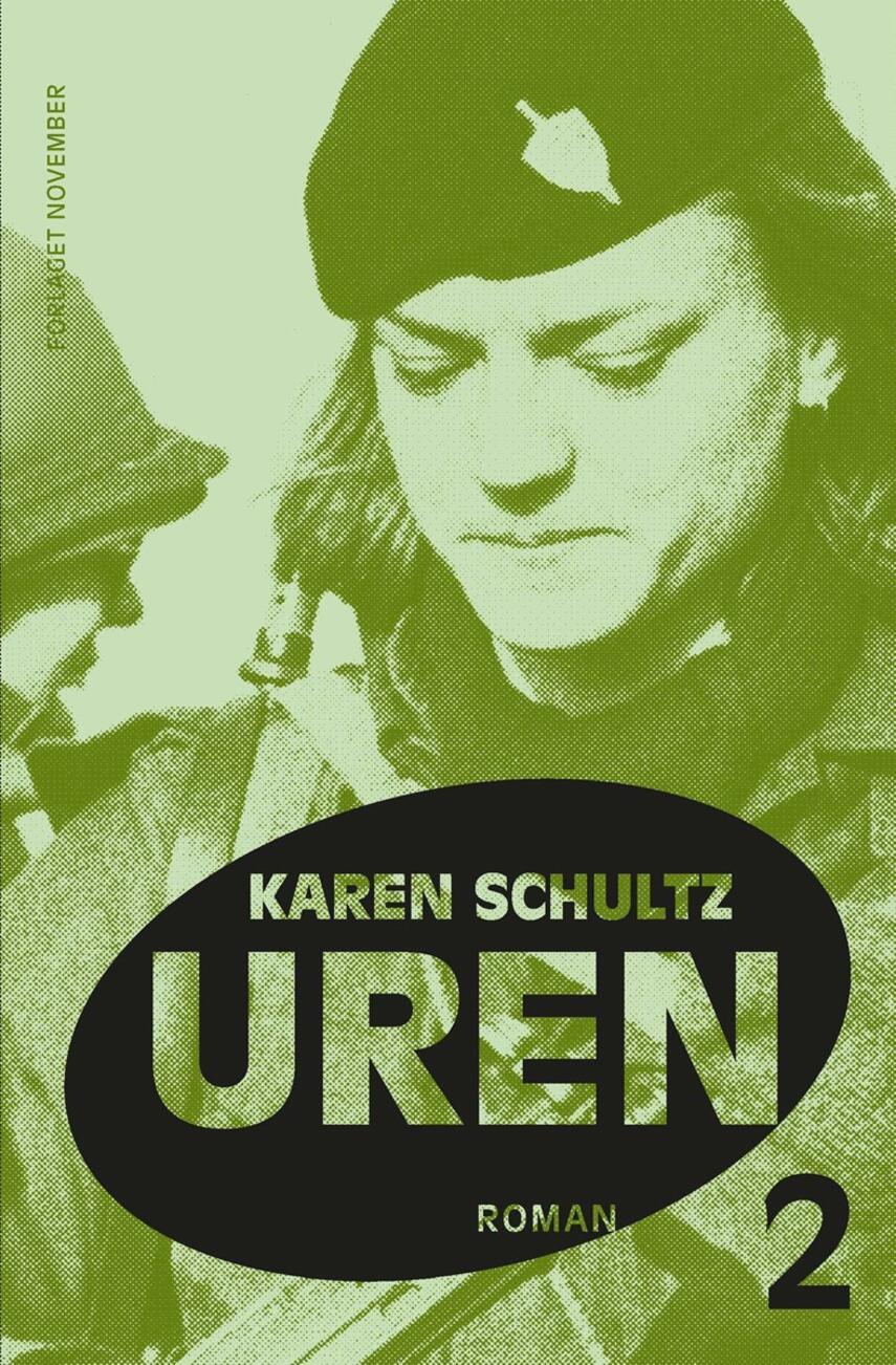 Karen Schultz: Uren. 2, roman