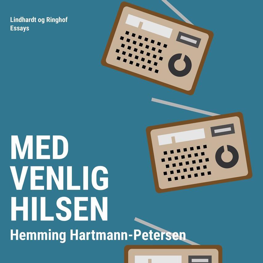 Hemming Hartmann-Petersen: Med venlig hilsen