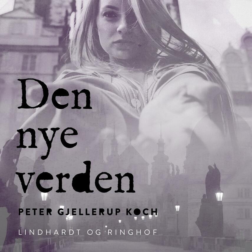 Peter Gjellerup Koch: Den nye verden