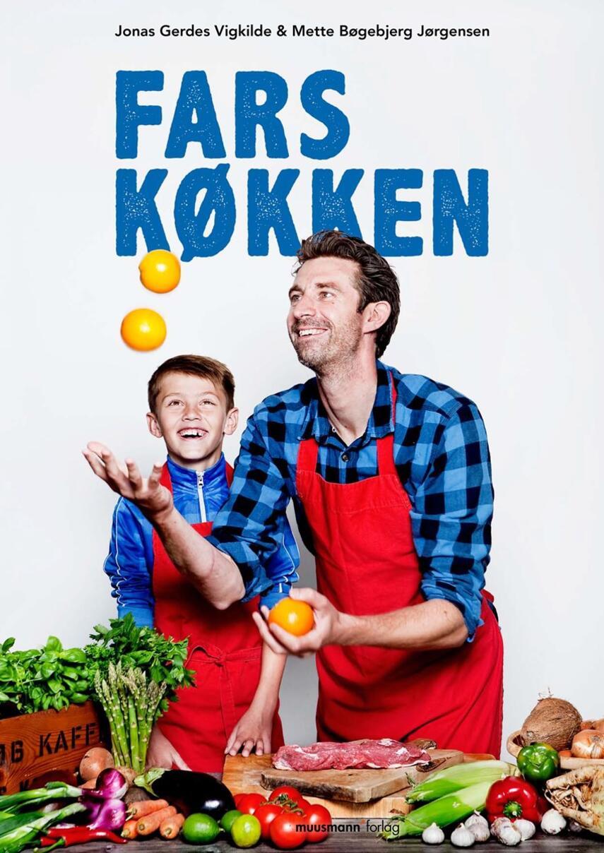 Mette Bøgebjerg Jørgensen, Jonas Gerdes Vigkilde: Fars køkken
