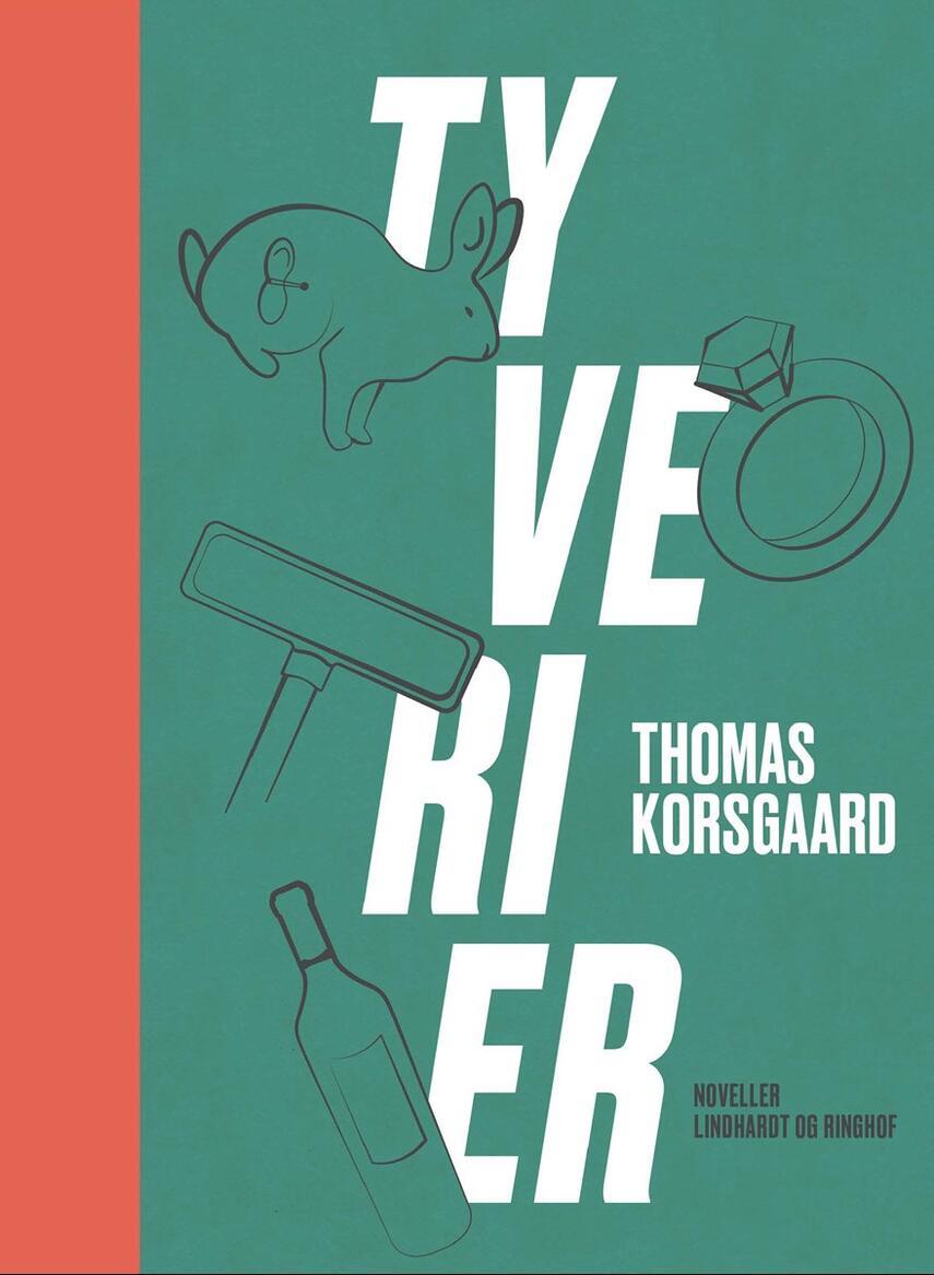 Thomas Korsgaard (f. 1995): Tyverier