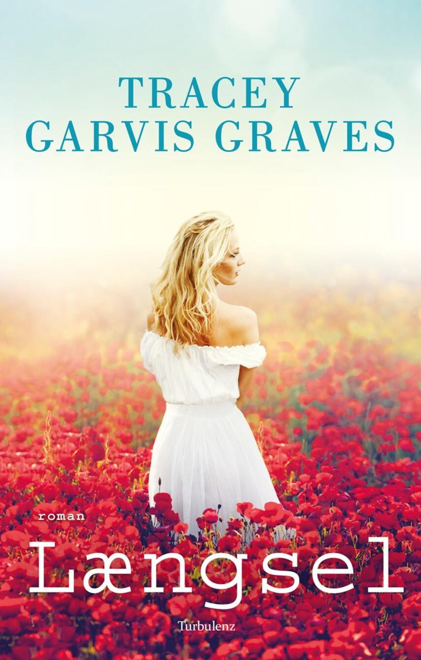 Tracey Garvis Graves: Længsel : roman