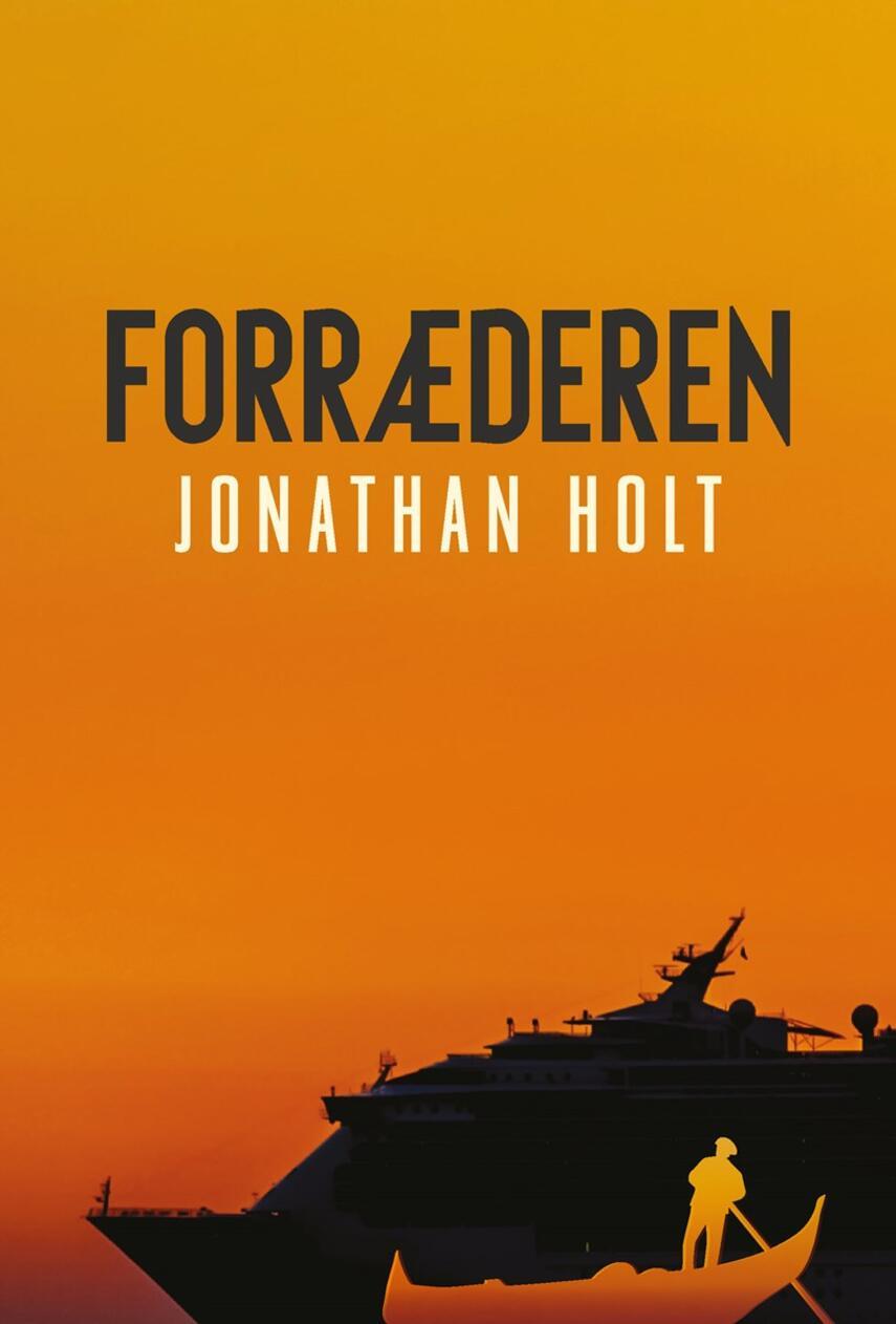 Jonathan Holt: Forræderen
