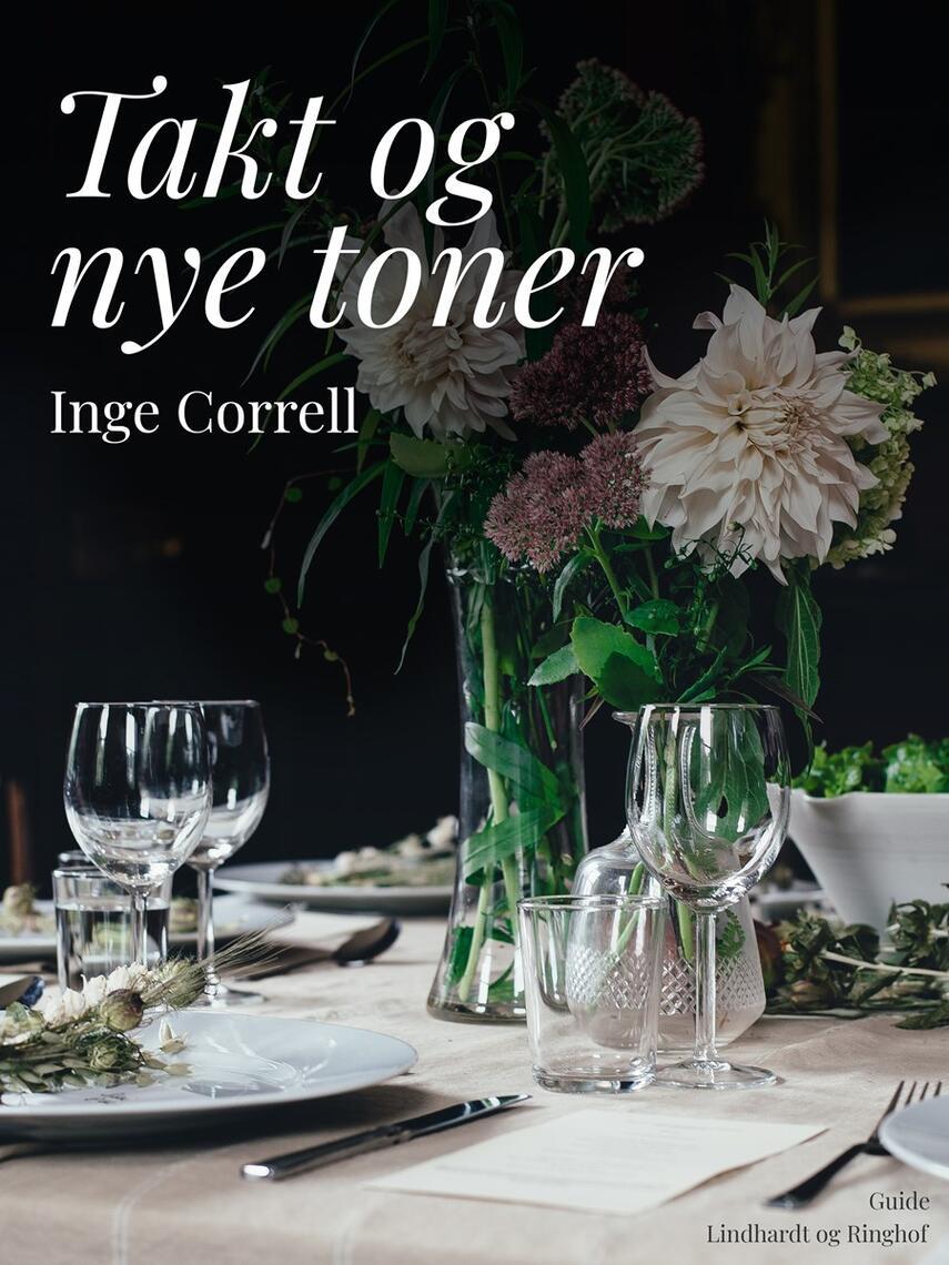 Inge Correll: Takt og nye toner : værktøjer og spilleregler for omgang med andre mennesker