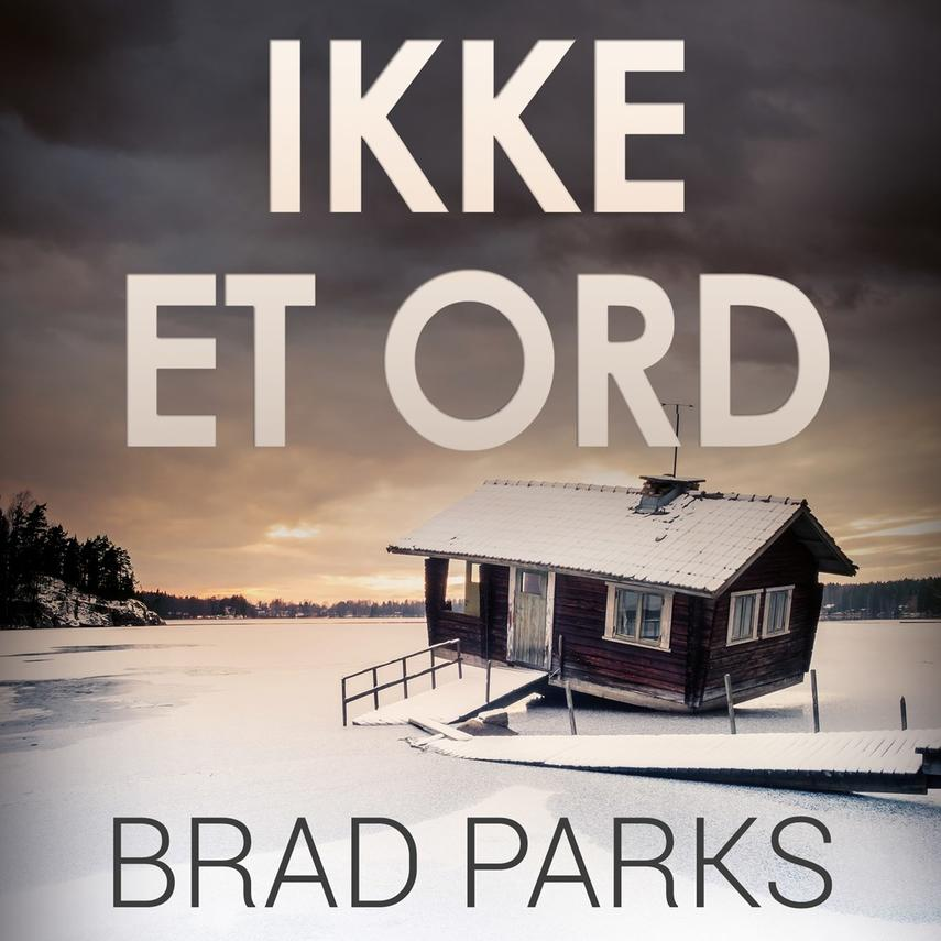 Brad Parks: Ikke et ord