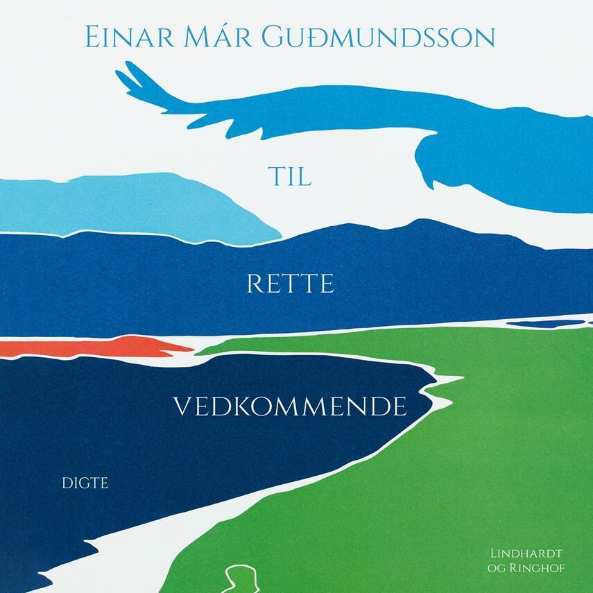 Einar Már Guðmundsson: Til rette vedkommende