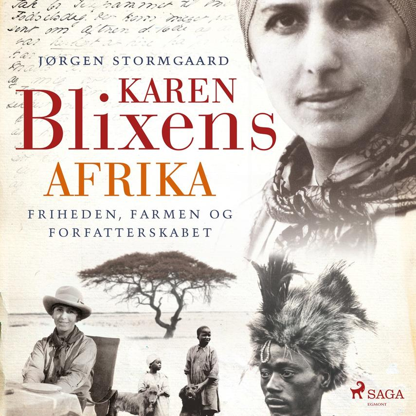 Jørgen Stormgaard: Karen Blixens Afrika : friheden, farmen og forfatterskabet