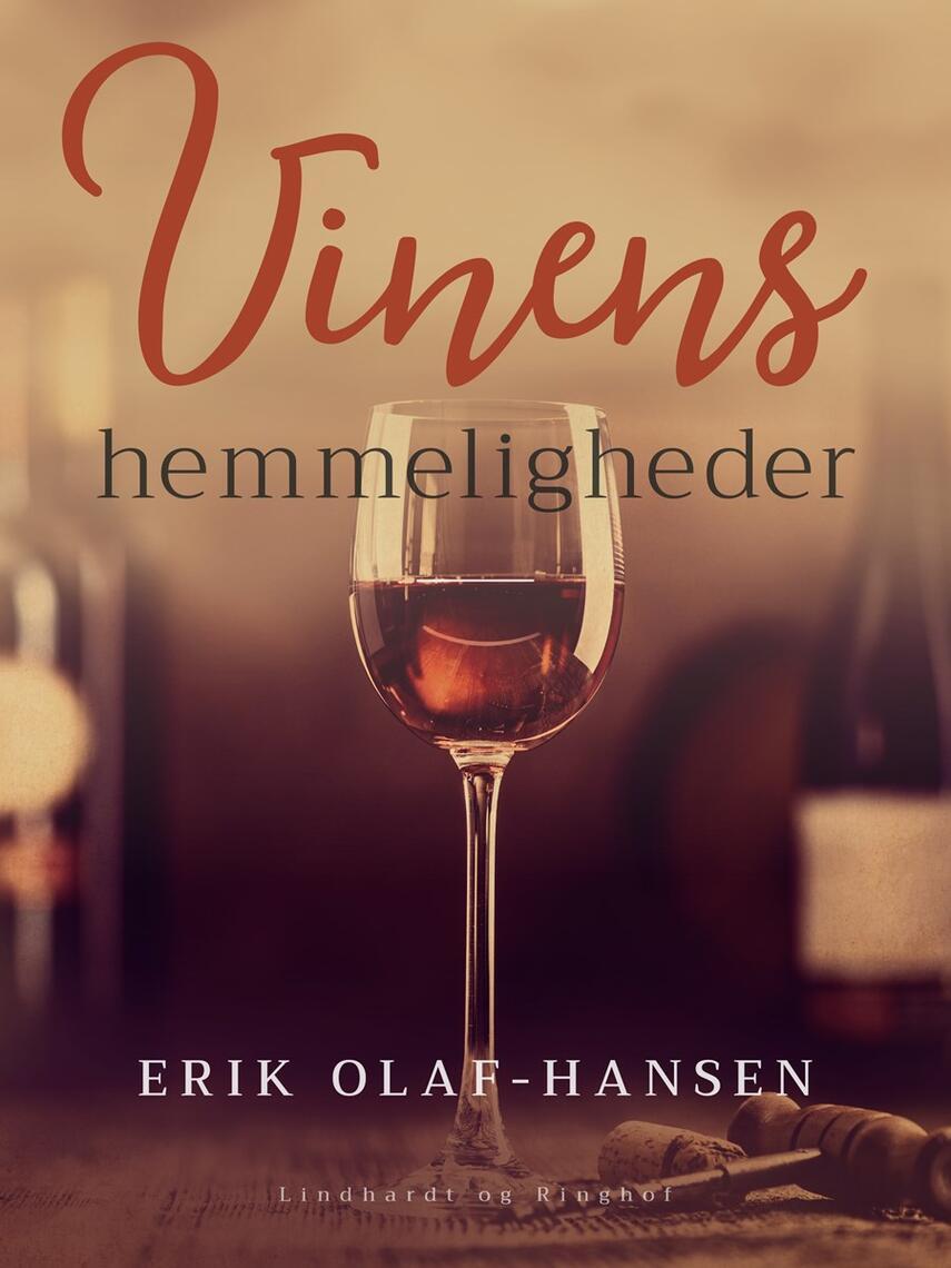 Erik Olaf-Hansen: Vinens hemmeligheder