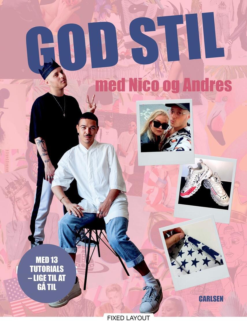 Nico Glad Golden, Andres Artiles Jerrik, David Pepe Birch: God stil med Nico og Andres : med 13 tutorials - lige til at gå til