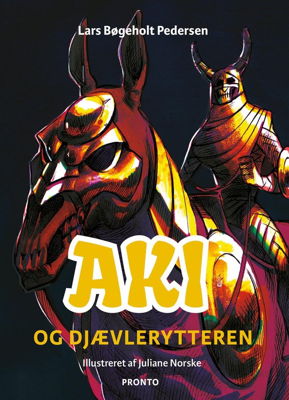 Lars Bøgeholt Pedersen: Aki og djævlerytteren