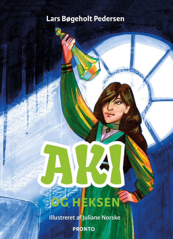 Lars Bøgeholt Pedersen: Aki og heksen