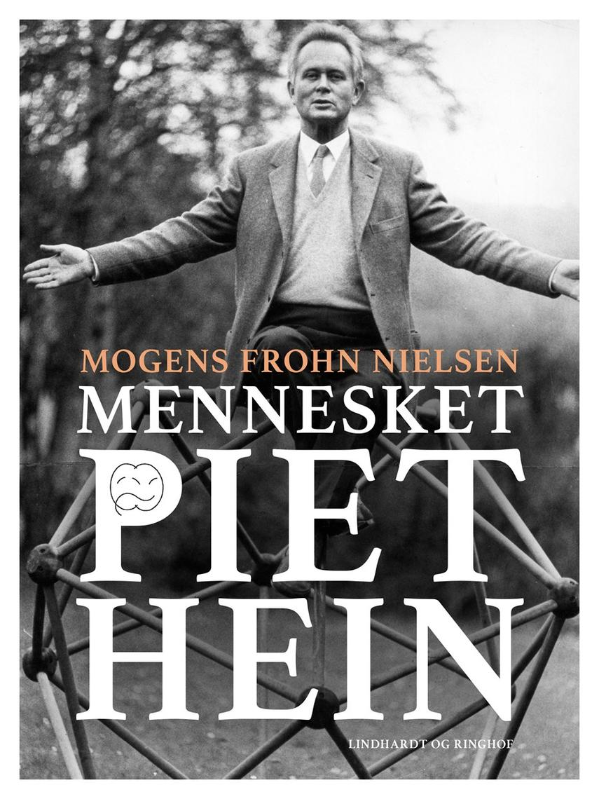 Mogens Frohn Nielsen: Mennesket Piet Hein