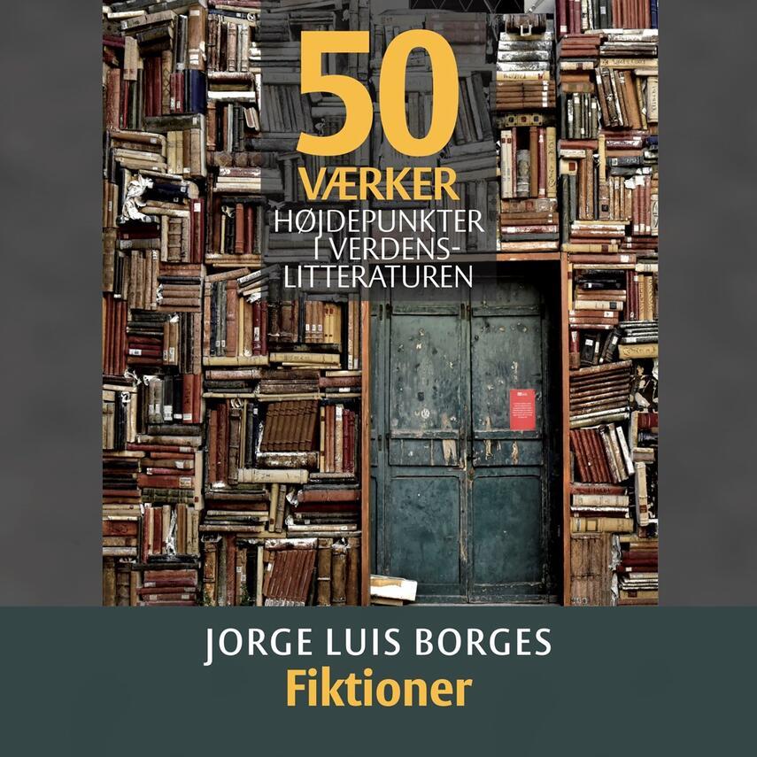 : Jorge Luis Borges - Fiktioner