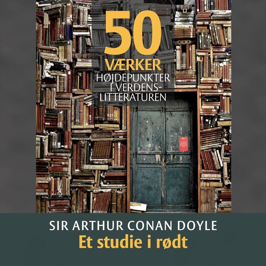 : Sir Arthur Conan Doyle - Et studie i rødt