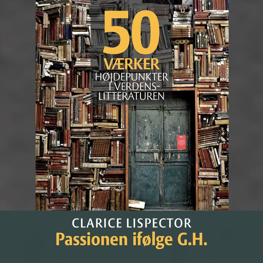: Clarice Lispector - Passionen ifølge G.H.