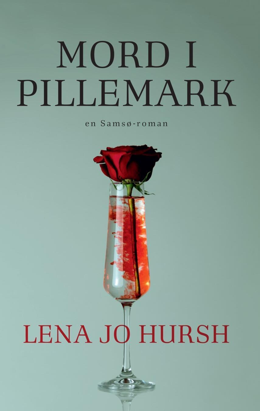 Lena Jo Hursh: Mord i Pillemark