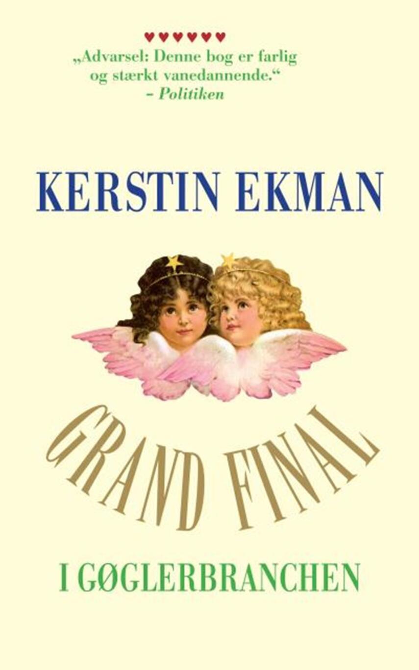 Kerstin Ekman: Grand final i gøglerbranchen : roman
