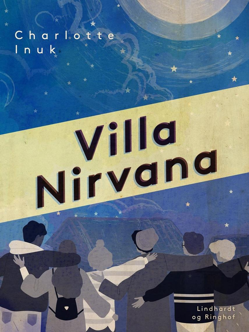Lotte Inuk: Villa Nirvana