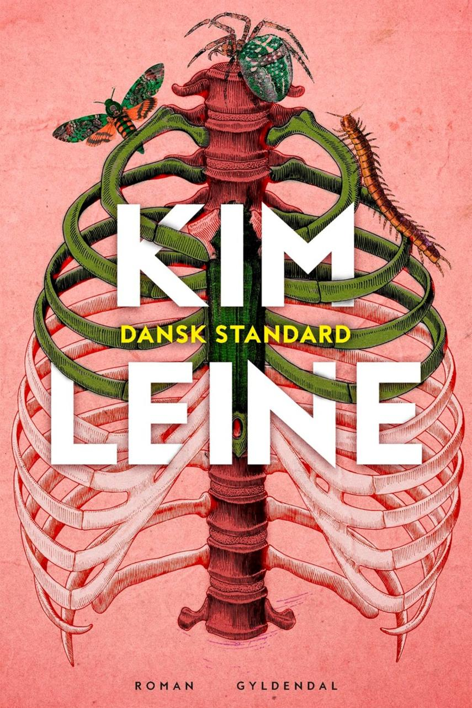 Kim Leine: Dansk standard : roman