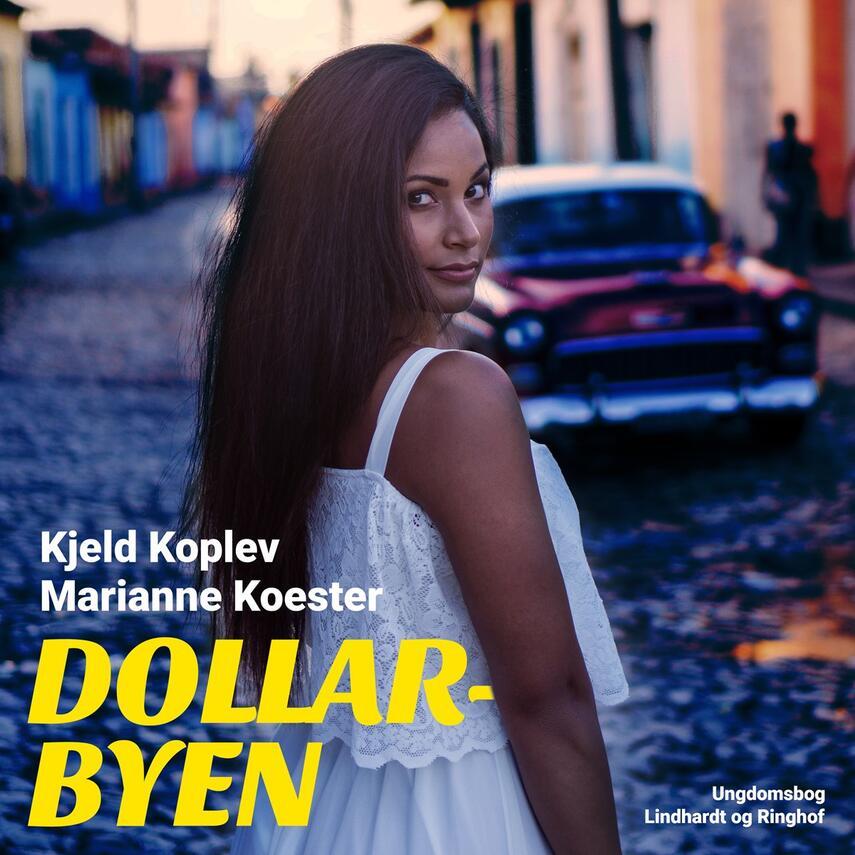 Marianne Koester: Dollarbyen