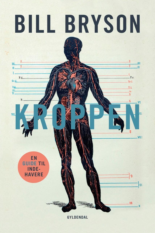 Bill Bryson: Kroppen : en guide til indehavere