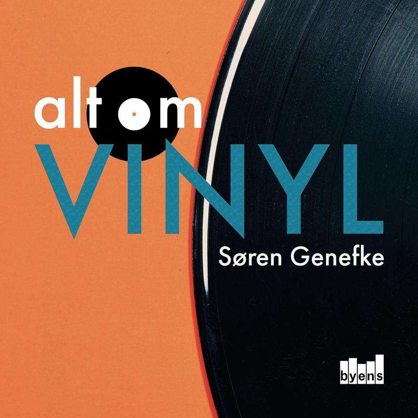 Søren Genefke (f. 1975): Alt om vinyl