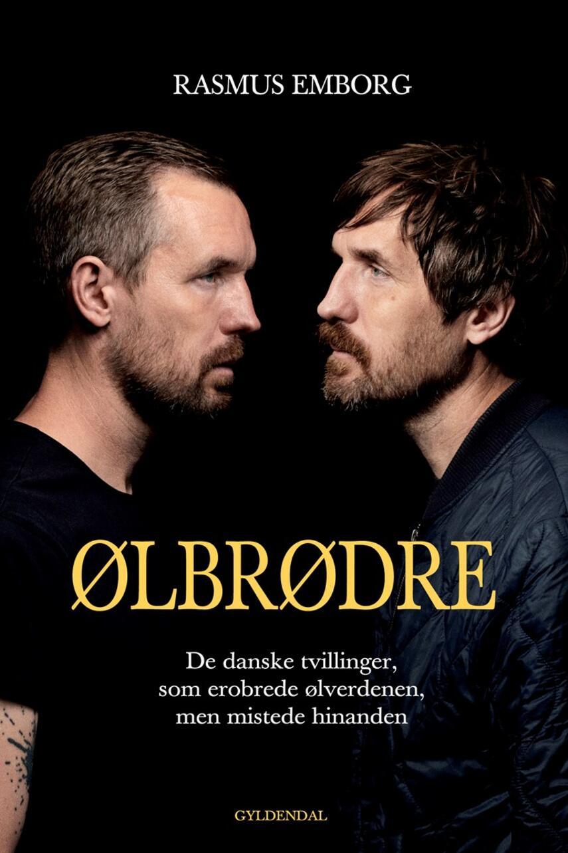 Rasmus Emborg: Ølbrødre : de danske tvillinger, som erobrede ølverdenen, men mistede hinanden