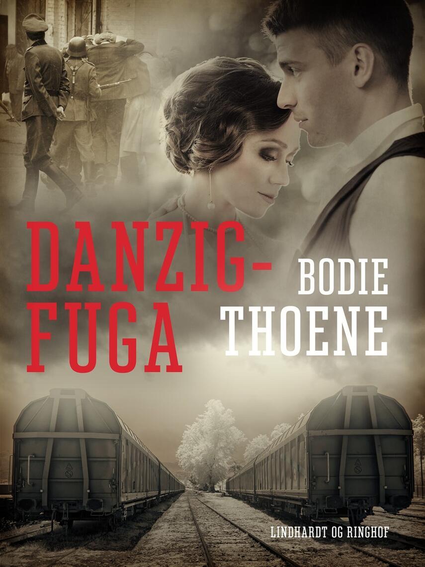 Bodie Thoene: Danzig-fuga