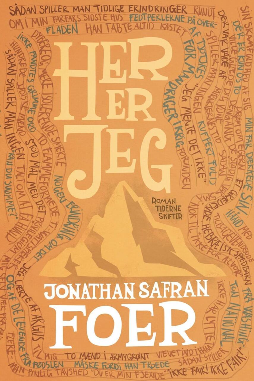 Jonathan Safran Foer: Her er jeg : roman