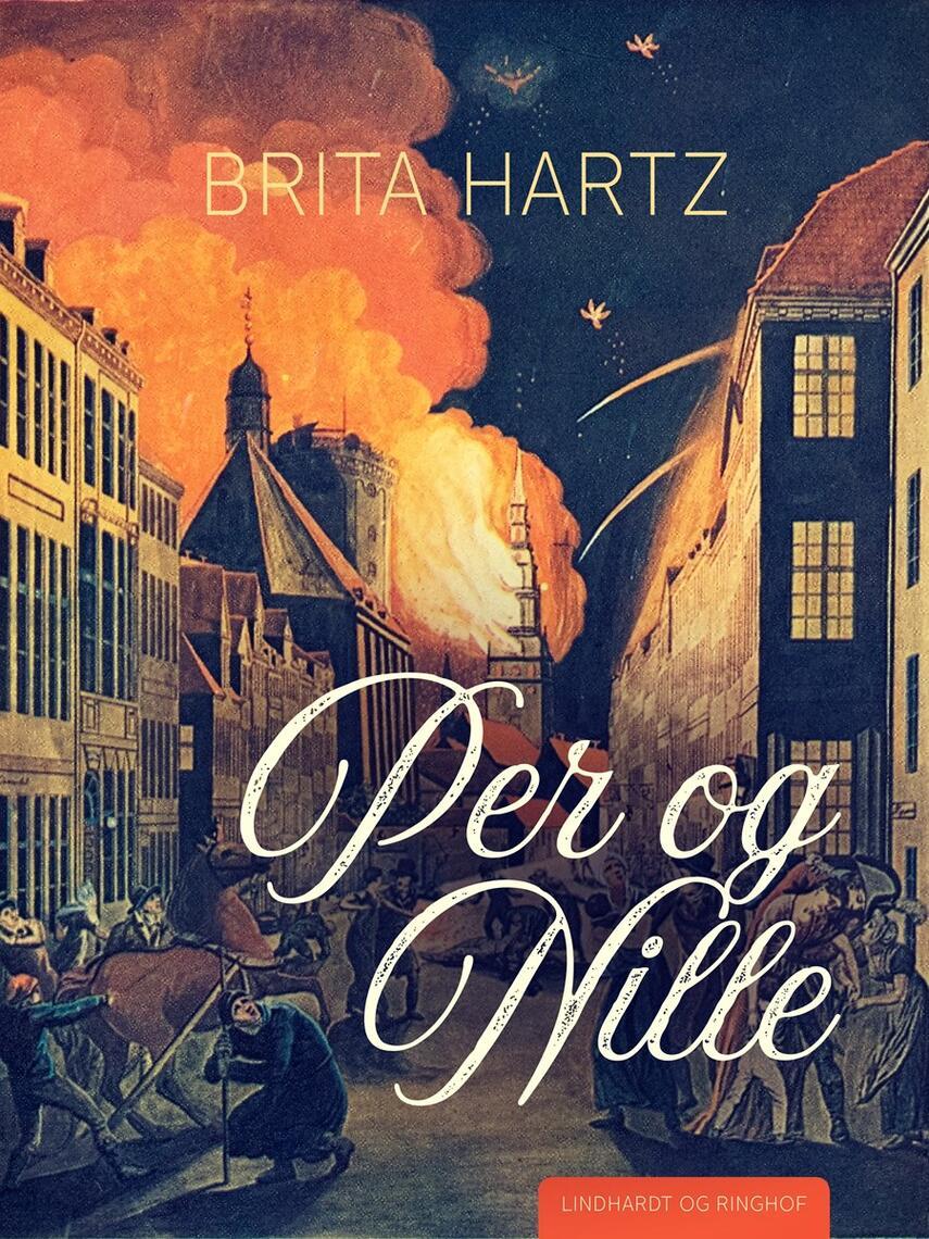 Brita Hartz: Per og Nille