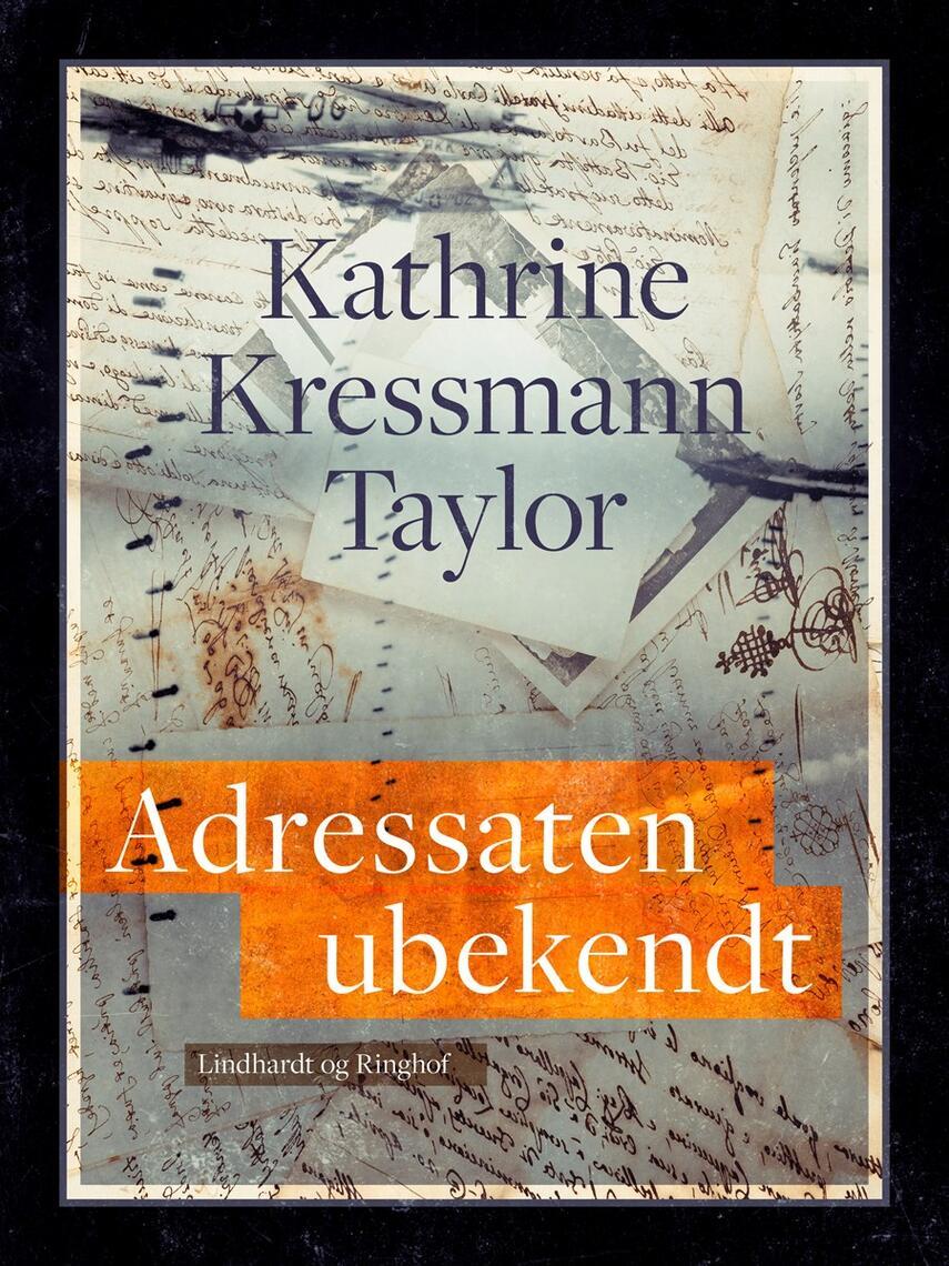 Kathrine Kressmann Taylor: Adressaten ubekendt