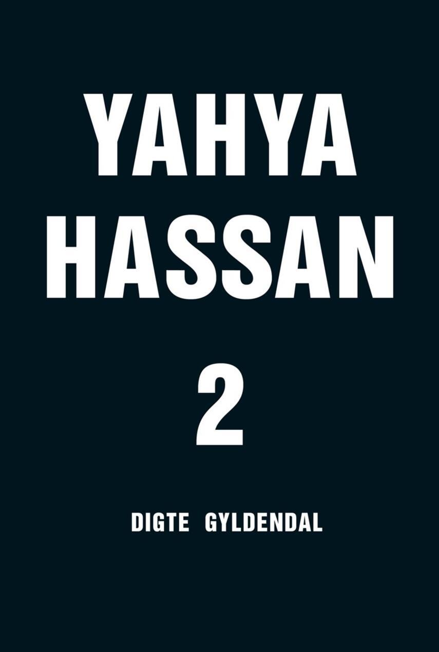 Yahya Hassan (f. 1995): Yahya Hassan 2 : digte
