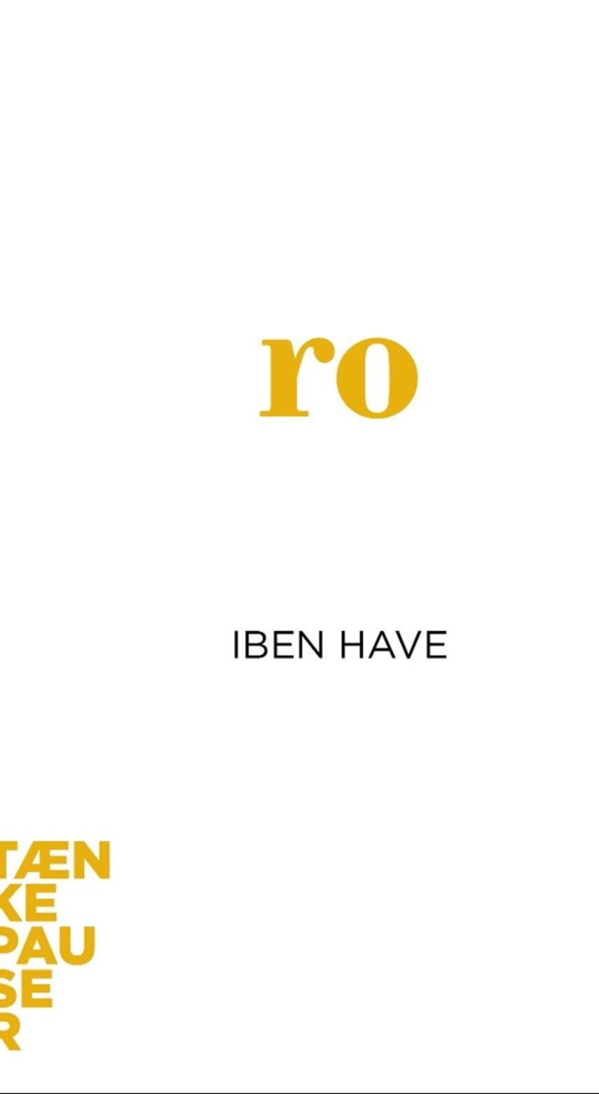 Iben Have: Ro