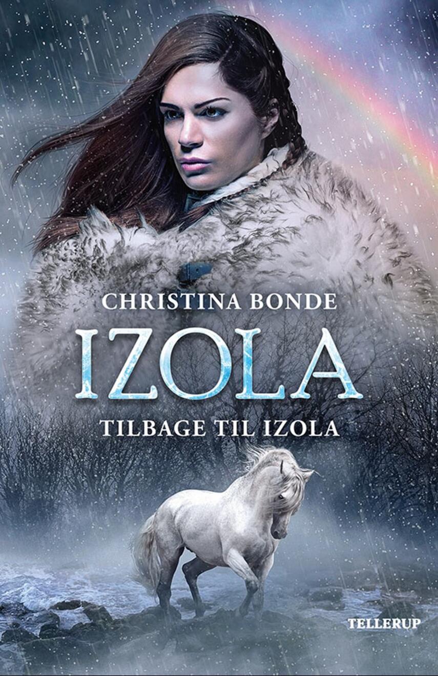Christina Bonde (f. 1978): Izola - tilbage til Izola