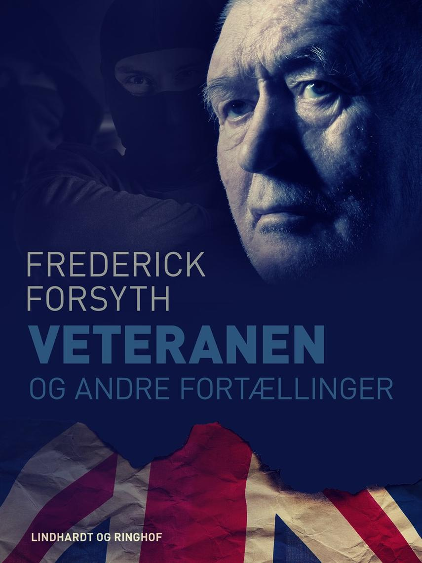 Frederick Forsyth: Veteranen og andre fortællinger