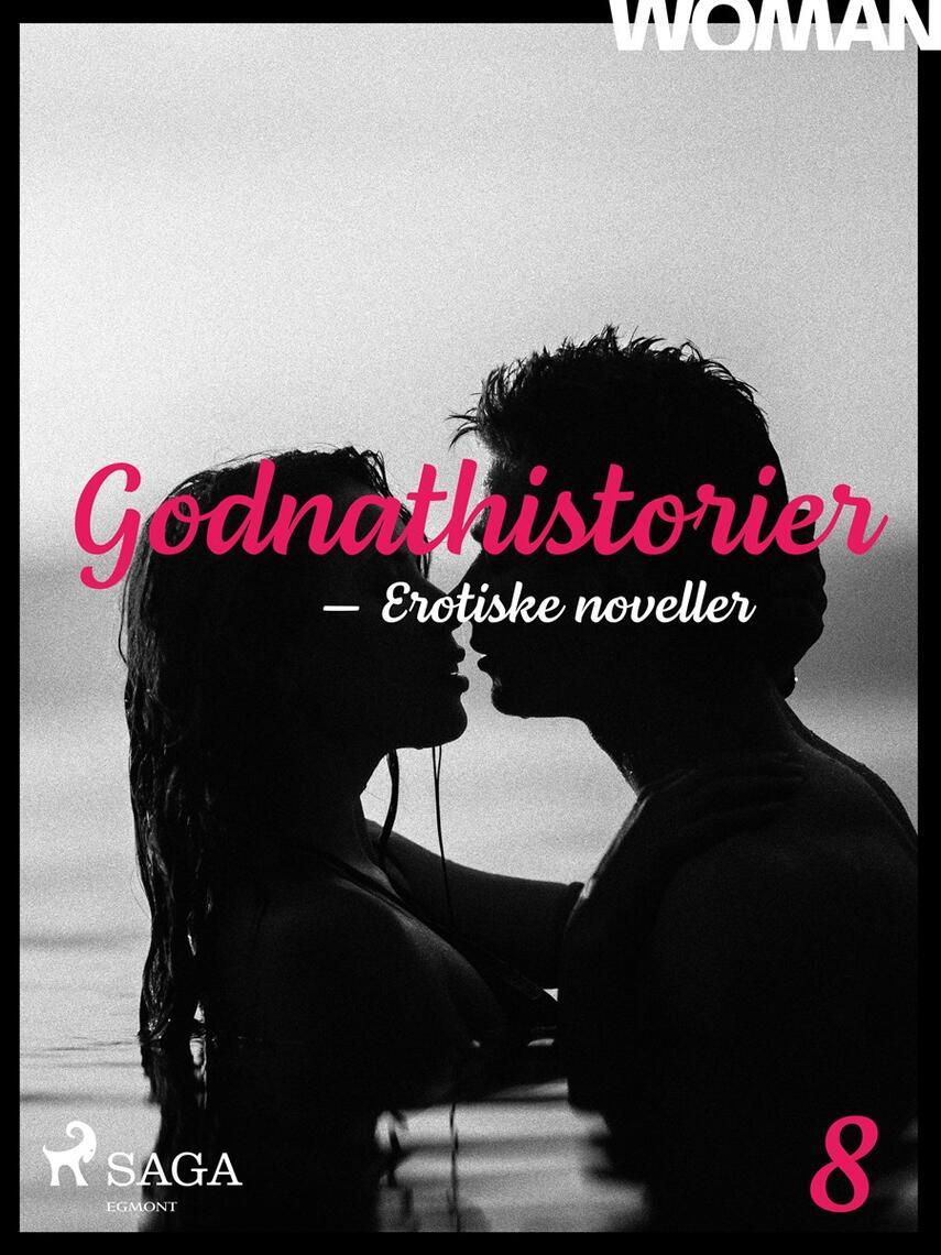 Godnathistorier : erotiske noveller. 8   eReolen