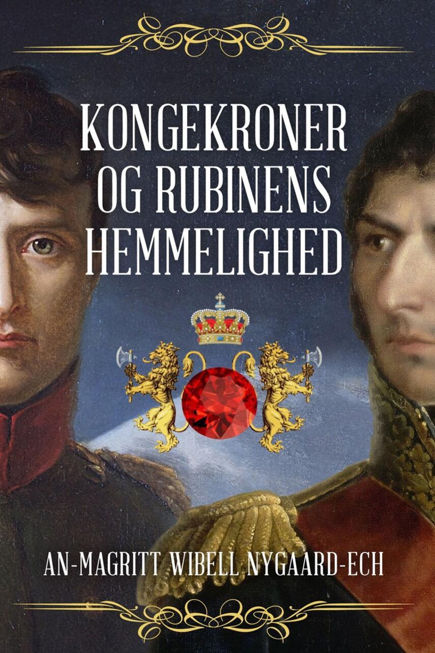An-Magritt Wibell Nygaard-Ech: Kongekroner og rubinens hemmelighed