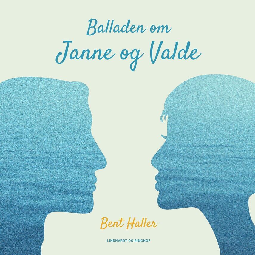 Bent Haller: Balladen om Janne og Valde