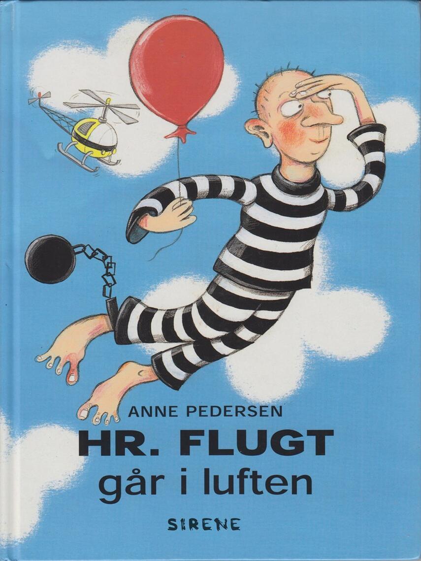 Anne Pedersen (f. 1969): Hr. Flugt går i luften