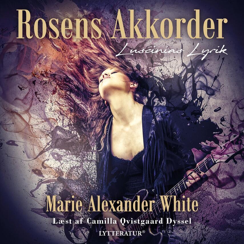 Marie Alexander White: Rosens akkorder