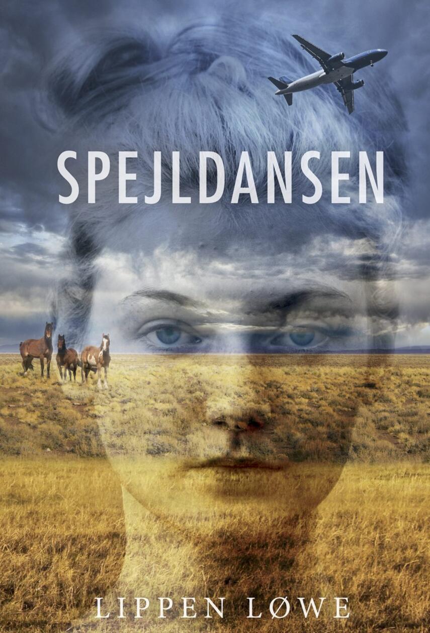 Lippen Løwe: Spejldansen : roman