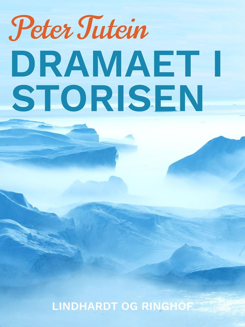 "Peter Tutein: Dramaet i storisen : ""Teddys forlis"""