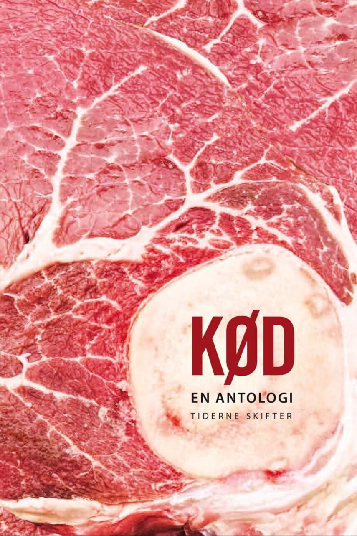 : Kød : en antologi