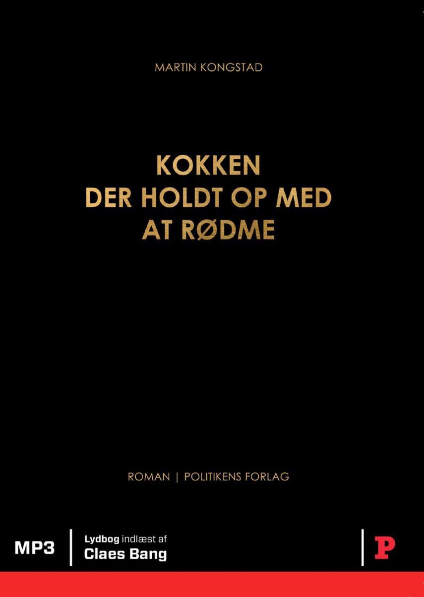 Martin Kongstad: Kokken der holdt op med at rødme