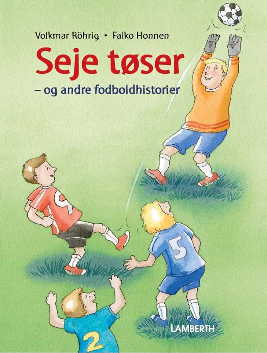 Volkmar Röhrig: Seje tøser og andre fodboldhistorier