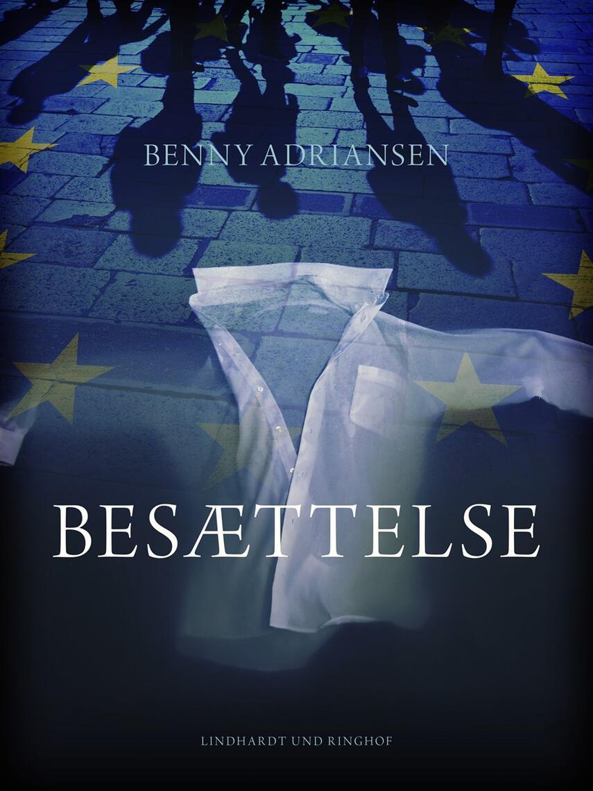 Benny Adriansen: Besættelse : roman