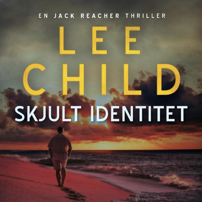 Lee Child: Skjult identitet