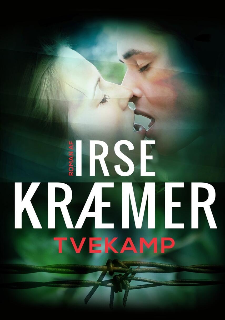 Irse Kræmer: Tvekamp : roman