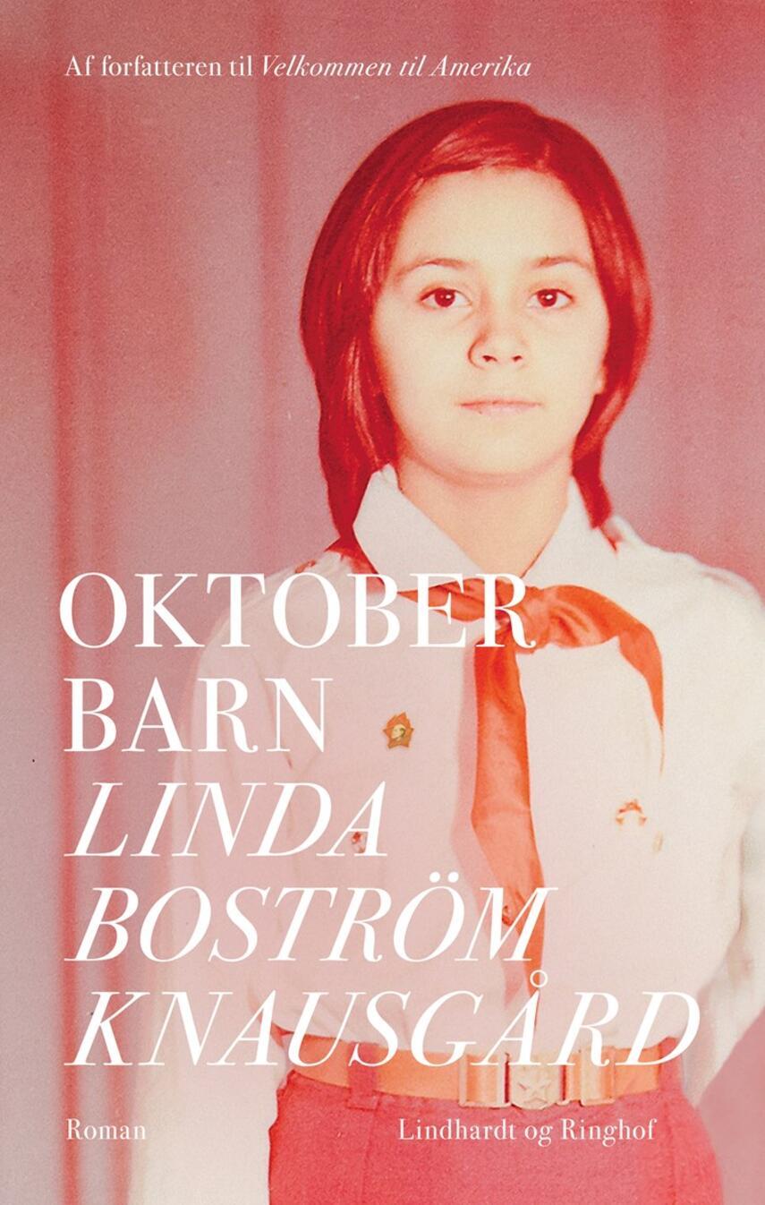 Linda Boström Knausgård: Oktoberbarn : roman