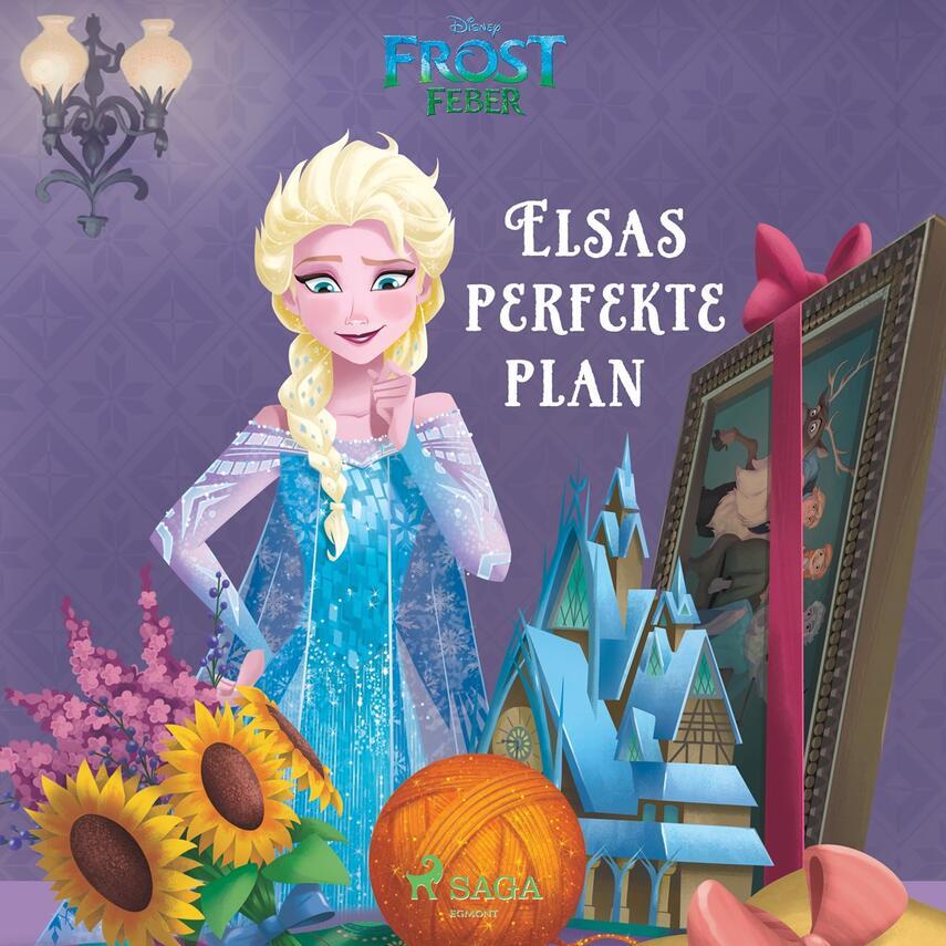 : Elsas perfekte plan